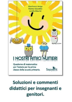 Soluzioni e commenti didattici ai quaderni di attività estive